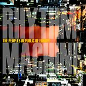 Rhythm Machine - Single by The Peoples Republic of Europe
