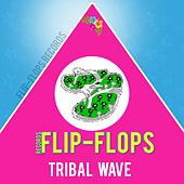 Play & Download Tribal Wave - EP by Various Artists | Napster