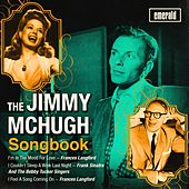 Play & Download The Jimmy McHugh Songbook by Various Artists | Napster