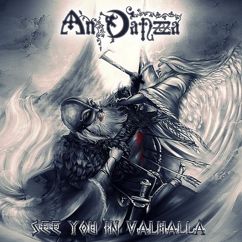 Play & Download See You in Valhalla by An Danzza  | Napster