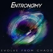 Evolve from Chaos by Entronomy