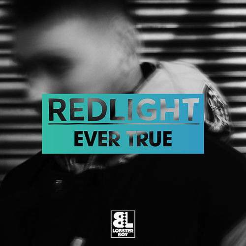 Play & Download Ever True by Redlight | Napster