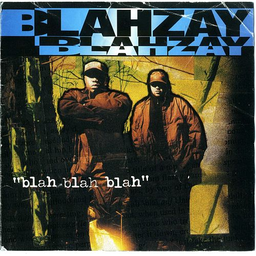 Play & Download Blah Blah Blah by Blahzay Blahzay | Napster