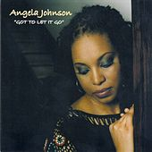 Got To Let It Go by Angela Johnson
