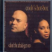 Play & Download Don't Be Afraid-Get On by Cooly's Hot-Box | Napster