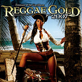 Play & Download Reggae Gold 2007 by Various Artists | Napster