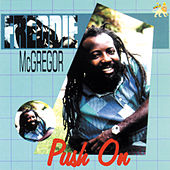 Play & Download Push On by Freddie McGregor | Napster