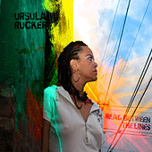 Play & Download Read Between The Lines by Ursula Rucker | Napster