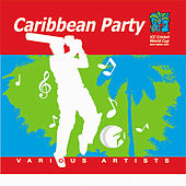 Play & Download Caribbean Party by Various Artists | Napster