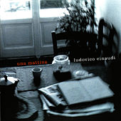 Play & Download Una Mattina by Ludovico Einaudi | Napster