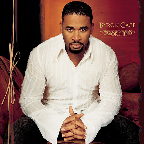 An Invitation To Worship by Byron Cage