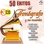 Play & Download 50 Exitos Del Fonografo Y Sus Recuerdos by Various Artists | Napster