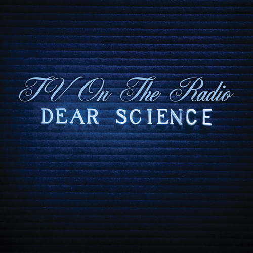 Play & Download Dear Science by TV On The Radio | Napster