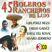 Play & Download 45 Boleros Rancheros De Lujo by Various Artists | Napster
