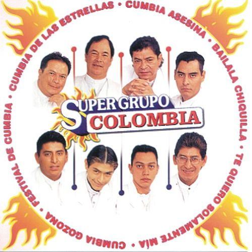 Play & Download Super Grupo Colombia by Super Grupo Colombia | Napster