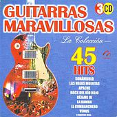 Play & Download Guitarras Maravillosas  La Coleccion  45 Hits by Guitarras Maravillosas | Napster