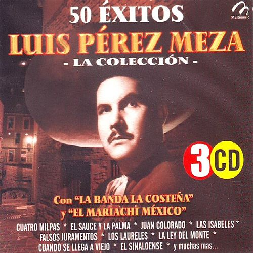 Play & Download Luis Perez Meza  La Coleccion  50 Exitos by Various Artists | Napster