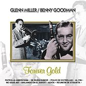 Play & Download Forever Gold  Glenn Miller / Benny Goodman by Sounds Unlimited | Napster