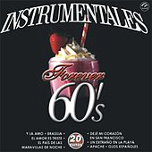 Play & Download Instrumentales Forever 60's  20 Exitos by Sounds Unlimited | Napster