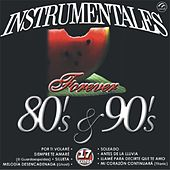 Play & Download Instrumentales Forever 80's Y 90's  17 Exitos by Sounds Unlimited | Napster