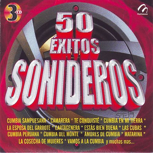 50 Exitos Sonideros by Sonora Punta Diamante