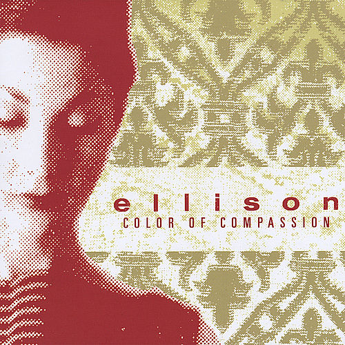 Play & Download Color of Compassion by Ellison | Napster