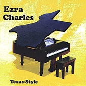 Play & Download Texas-Style by Ezra Charles | Napster