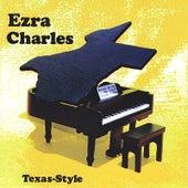 Texas-Style by Ezra Charles