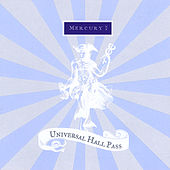 Mercury by Universal Hall Pass