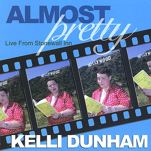 Play & Download Almost Pretty: Live From the Stonewall Inn by Kelli Dunham | Napster