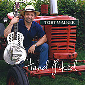 Play & Download Hand Picked by Toby Walker | Napster