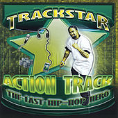Play & Download Action Track [The Last Hip Hop Hero] by Trackstar | Napster