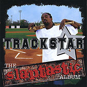 Play & Download The Slaptastic Album by Trackstar | Napster