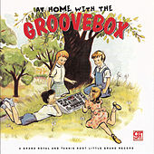 At Home With The Groovebox by Various Artists