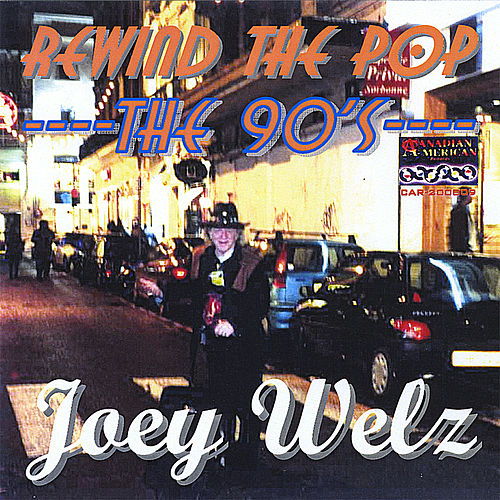 Play & Download Rewind the Pop/The 90s by Joey Welz | Napster