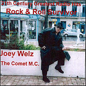 Play & Download Rock and Roll Survivor by Joey Welz | Napster
