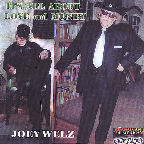 Play & Download It's All About Love & Money by Joey Welz | Napster