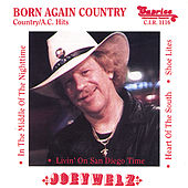 Play & Download Born Again Country/One World of Love by Joey Welz | Napster