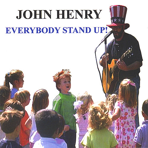 Play & Download Everybody Stand Up! by John Henry | Napster