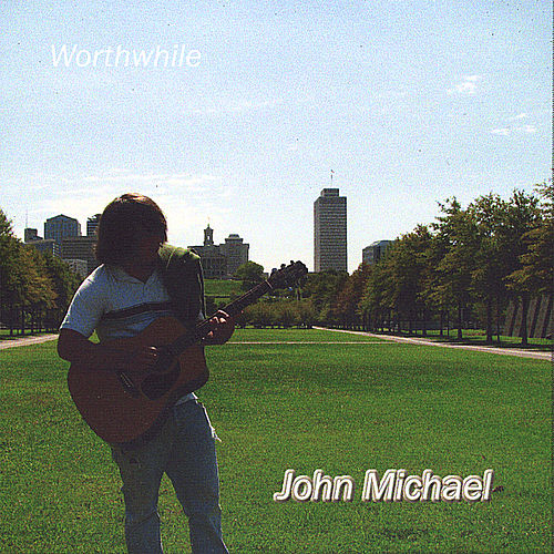 Play & Download Worthwhile by John Michael | Napster