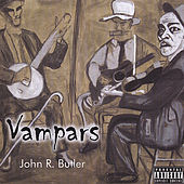 Play & Download Vampars by John R. Butler | Napster