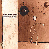 Play & Download Plain and Simple by The Joneses | Napster