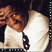 Love Is Reality by Al Green