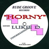 Play & Download Horny by Lukie D | Napster