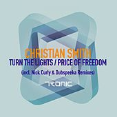 Play & Download Turn The Lights / Price of Freedom - Single by Christian Smith | Napster