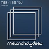 Play & Download I See You by Los Mier | Napster