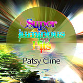 Super Luminous Hits von Patsy Cline