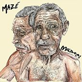 Play & Download Manoel by Mazé | Napster