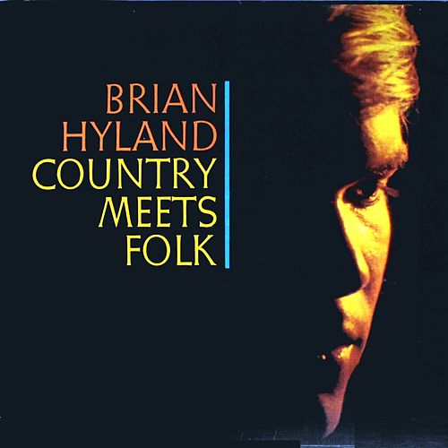 Play & Download Country Meets Folk by Brian Hyland | Napster