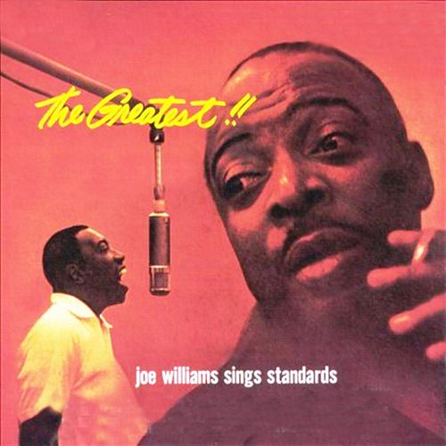 The Greatest (Joe Williams Sings Standars) by Joe Williams